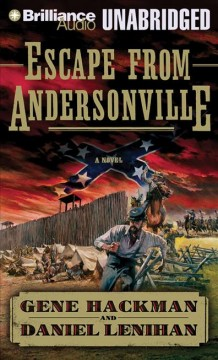 Escape from Andersonville a novel of the Civil War cover image
