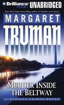 Murder inside the beltway a capital crimes novel cover image