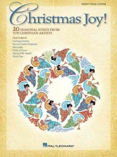Christmas joy! [20 seasonal songs from top Christian artists] : piano, vocal, guitar cover image