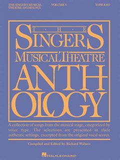 The singer's musical theatre anthology. Soprano. Volume 5 cover image