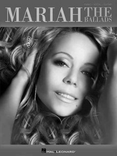 Mariah the ballads : piano, vocal, guitar cover image