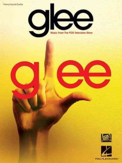 Glee music from the Fox television show : piano/vocal/guitar cover image