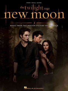The twilight saga. New moon music from the motion picture soundtrack : piano, vocal, guitar cover image
