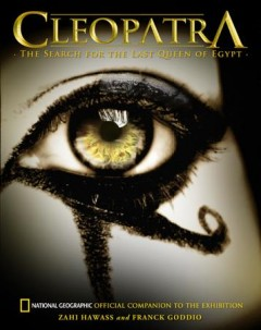 Cleopatra : the search for the last queen of Egypt cover image