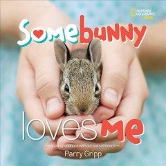 Somebunny loves me : sharing kindness with our animal friends cover image
