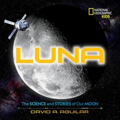 Luna : the science and stories of our moon cover image