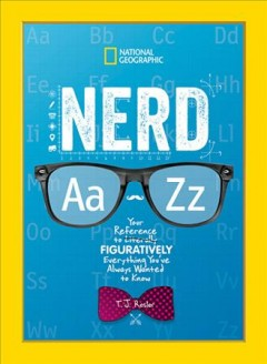 Nerd Aa  Zz : your reference to literally figuratively everything you've always wanted to know cover image