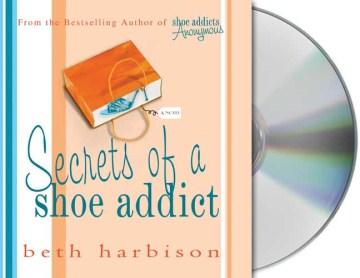 Secrets of a shoe addict cover image