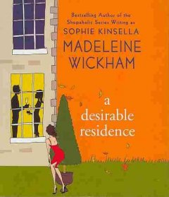 Desirable residence a novel of love, family, adultery, and real estate cover image