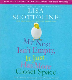 My nest isn't empty, it just has more closet space [the amazing adventures of an ordinary woman] cover image