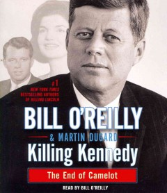 Killing Kennedy the end of Camelot cover image