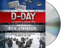 D-Day the invasion of Normandy, 1944 cover image