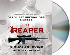 The reaper autobiography of one of the deadliest Special Ops snipers cover image
