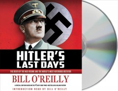 Hitler's last days the death of the Nazi regime and the world's most notorious dictator cover image
