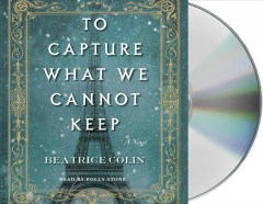 To capture what we cannot keep cover image