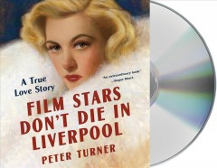 Film stars don't die in Liverpool a true love story cover image