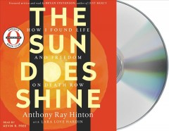 The sun does shine how I found life and freedom on death row cover image