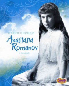 Grand Duchess Anastasia Romanov cover image