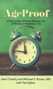 Ageproof living longer without running out of money or breaking a hip cover image