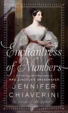 Enchantress of numbers a novel of Ada Lovelace cover image