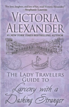 The Lady Travelers guide to larceny with a dashing stranger cover image
