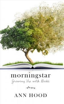 Morningstar growing up with books cover image