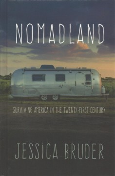 Nomadland surviving America in the twenty-first century cover image