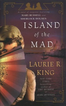 Island of the Mad a novel of suspense featuring Mary Russell and Sherlock Holmes cover image
