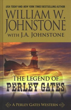 The legend of Perley Gates cover image