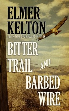 Bitter trail and barbed wire cover image