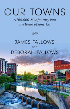 Our towns a 100,000-mile journey into the heart of America cover image