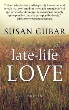 Late-life love a memoir cover image