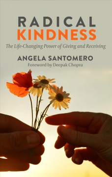 Radical kindness the life-changing power of giving and receiving cover image