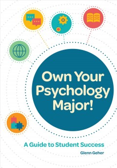 Own your psychology major! : a guide to student success cover image
