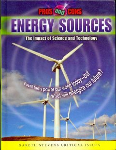Energy sources : the impact of science and technology cover image