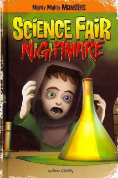 Mighty mighty monsters. Science fair nightmare cover image