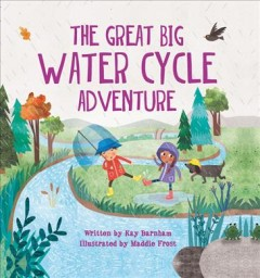 The great big water cycle adventure cover image