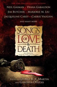 Songs of love and death : all-original tales of star-crossed love cover image