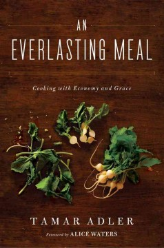 An everlasting meal : cooking with economy and grace cover image