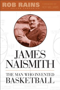 James Naismith : the man who invented basketball cover image