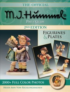 The official M.I. Hummel price guide : figurines & plates cover image