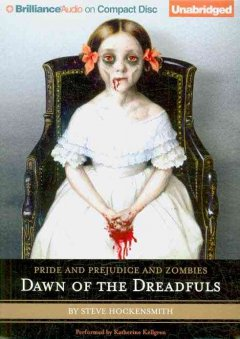 Pride and prejudice and zombies dawn of the dreadfuls : a prequel cover image