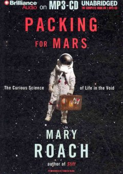 Packing for Mars the curious science of life in the void cover image