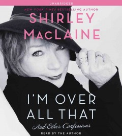 I'm over all that and other confessions cover image