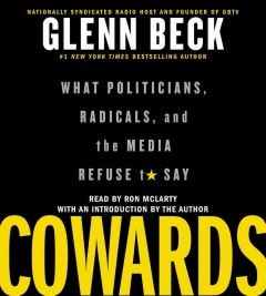 Cowards what politicians, radicals, and the media refuse to say cover image