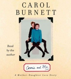 Carrie and me a mother-daughter love story cover image