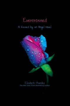 Evercrossed : a Kissed by an angel novel cover image
