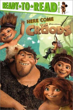 Here come the Croods! cover image
