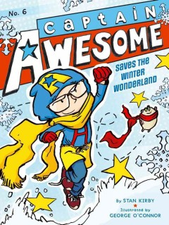 Captain Awesome saves the winter wonderland cover image