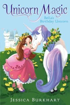Bella's birthday unicorn cover image